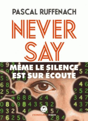 NEVER SAY